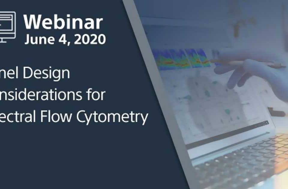 Webinar---Panel-Design-Considerations-for-Spectral-Flow-Cytometry